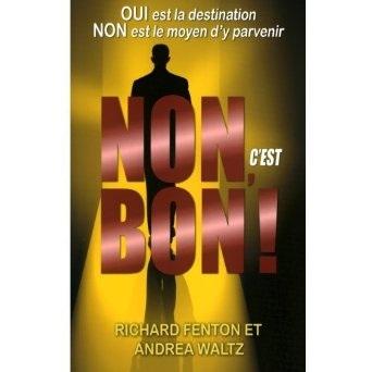Non c'est bon - go for no - richard fenson andrea waltz