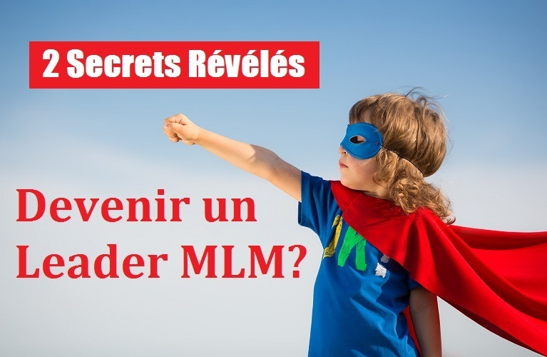 devenir un leader mlm
